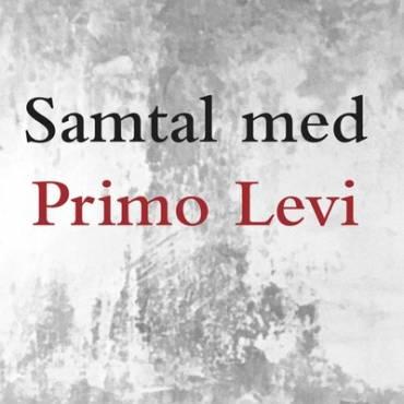 Samtal med Primo Levi