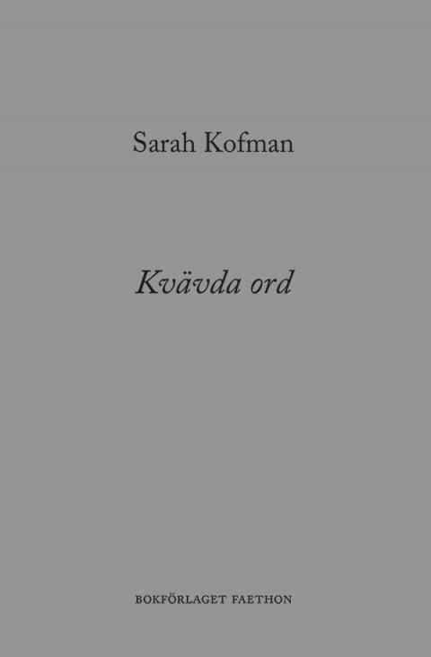 Kvävda ord - Sarah Kofman