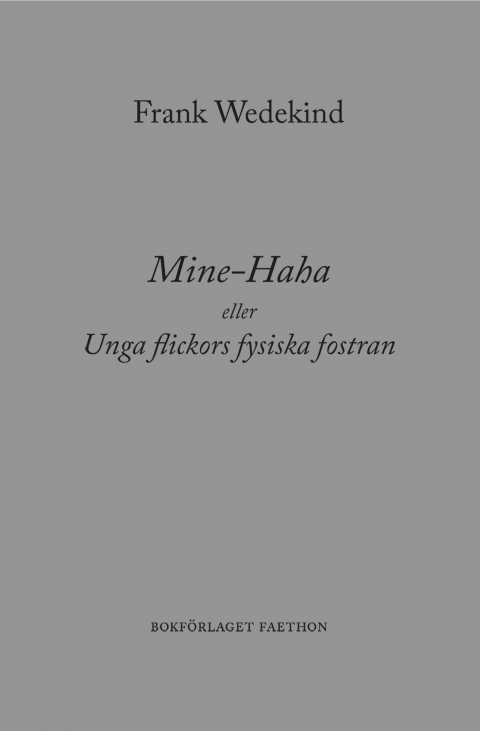 Mine-Haha eller unga flickors fysiska fostran - Frank Wedekind