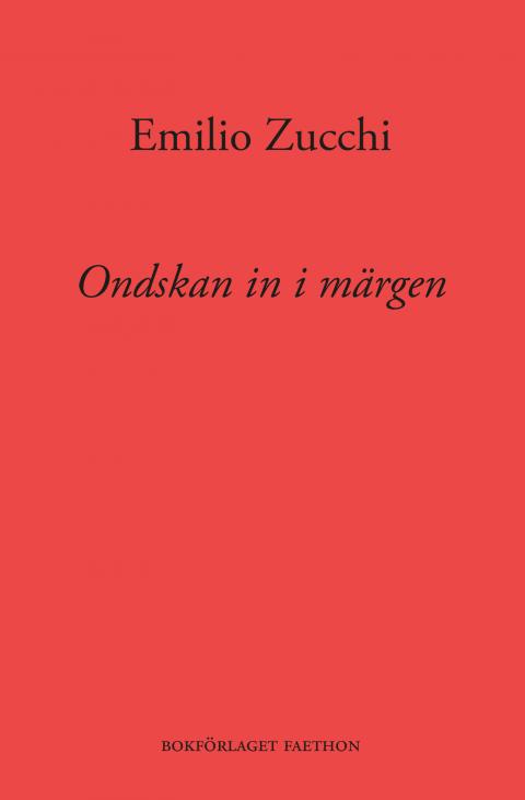 Ondskan in i märgen - Emilio Zucchi