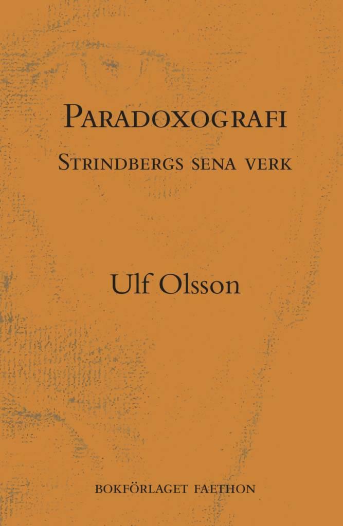Paradoxografi: Strindbergs sena verk