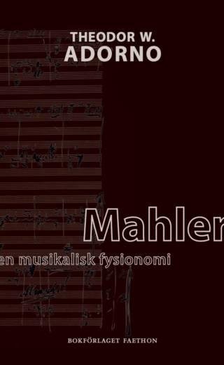 Mahler: en musikalisk fysionomi